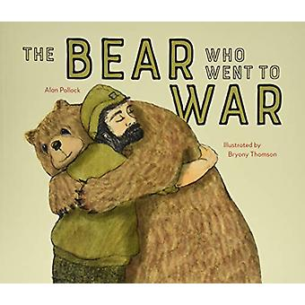The Bear who went to War by Alan Pollock - 9781910646526 Book