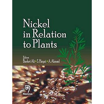 Nickel in Relation to Plants by Barket Ali - 9788173198991 Book