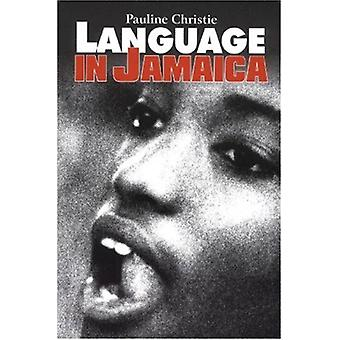Languae in Jamaica by Pauline Christie - 9789768189318 Book