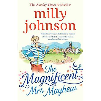 The Magnificent Mrs Mayhew - The top five Sunday Times bestseller - di