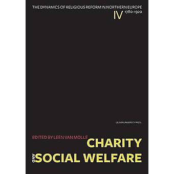 Charity and Social Welfare - The Dynamics of Religious Reform in North