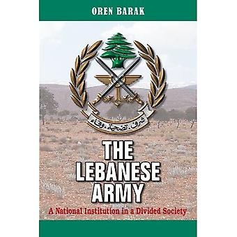 The Lebanese Army: A National Institution in a Divided Society