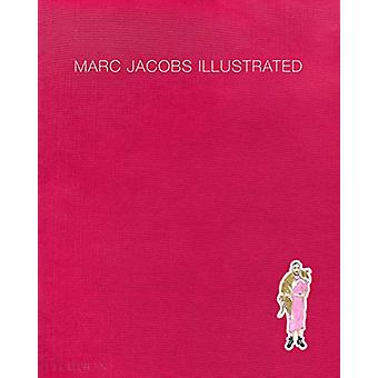 Marc Jacobs illustré par Marc Jacobs - 9780714879079 Livre