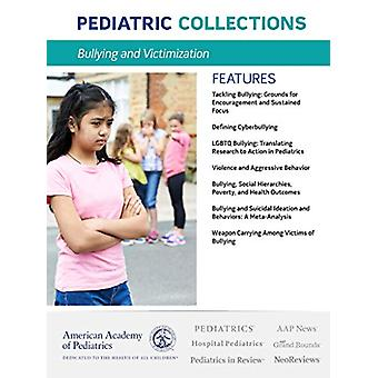 Bullying and Victimization by American Academy of Pediatrics AAP - 97