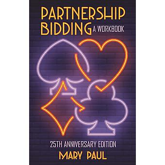 Partnership Bidding by Mary Paul