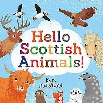 Hello Scottish Animals by Kate McLelland - 9781782506355 Book