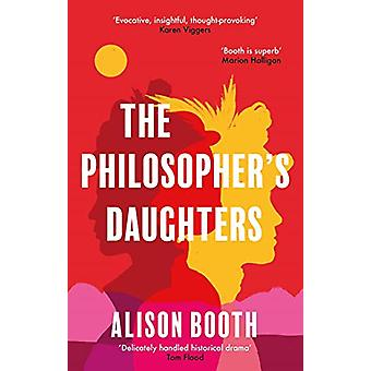The - Philosopher's Daughters by Alison Booth - 9781913062149 Book