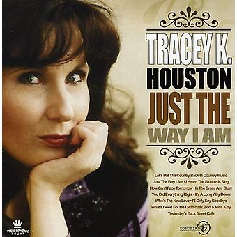 Tracey K. Houston - do jeito que eu sou [CD] EUA importar