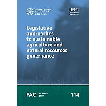 Legislative approaches to sustainable agriculture and natural resources governance by Gobena & A.
