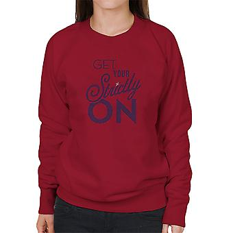Strictly Come Dancing Get Your Strictly On Metallic Print Women's Sweatshirt
