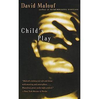 Child's Play by David Malouf - 9780375701412 Book