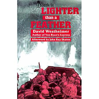 Death Is Lighter Than A Feather by David Westheimer - 9780929398907 B