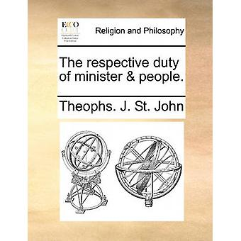 The Respective Duty of Minister & People. by Theophs J St John -