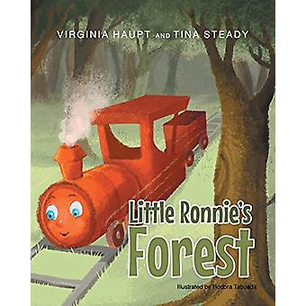 Little Ronnie's Forest by Virginia Haupt - 9781683484318 Book