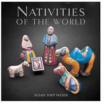 Nativities of the World by Susan Toppweber