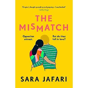 The Mismatch An unforgettable story of first love