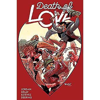 Death of Love de Justin Jordan (Broché, 2018)