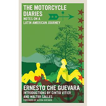 The Motorcycle Diaries  Notes on a Latin American Journey by Ernesto Che Guevara & Introduction by Walter Salles & Introduction by Cintio Vitier