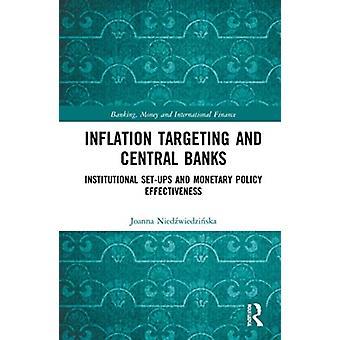Objetivos de inflación y configuraciones institucionales de los bancos centrales y efectividad de la política monetaria por Joanna Niedzwiedzinska