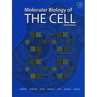 Molecular Biology of the Cell by Alberts & Bruce University of California & San Francisco & USA