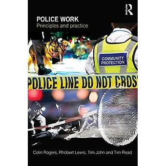 Police Work Principles and Practice
