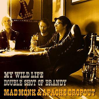 Mad Monk & Apache Dropout - My Wild Life [Vinyl] USA import