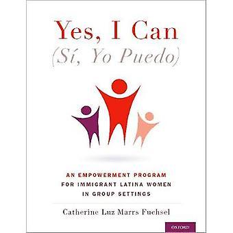Ja ich kann - (Si - Yo Puedo)-ein Empowerment-Programm für Einwanderer Lat