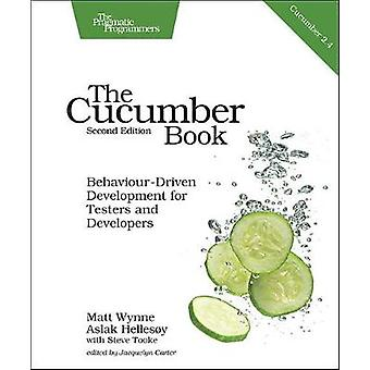 The Cucumber Book - Behaviour-Driven Development for Testers and Devel