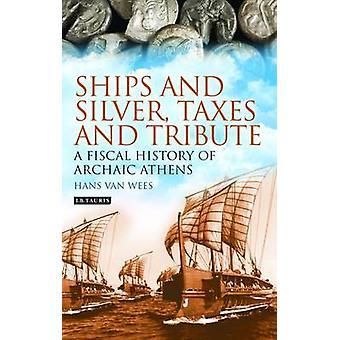 Skip og sølv - skatt og skatt - en finanspolitikk historie med arkaiske Ath