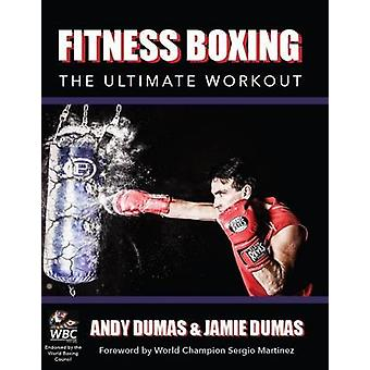 Fitness Boxing - The Ultimate Workout by Andy Dumas - Jamie Dumas - 97