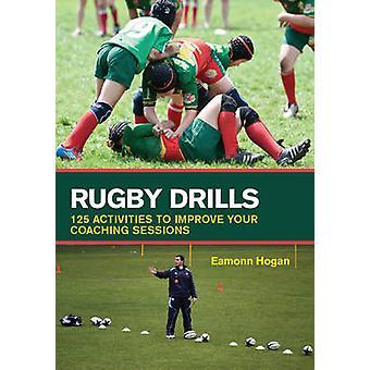 Ejercicios de rugby - 125 actividades para mejorar tus sesiones de Coaching por Eam