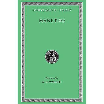 Aegyptiaca - etc. - AND Tetrabiblos by Ptolemy - Manetho - W.G. Waddel