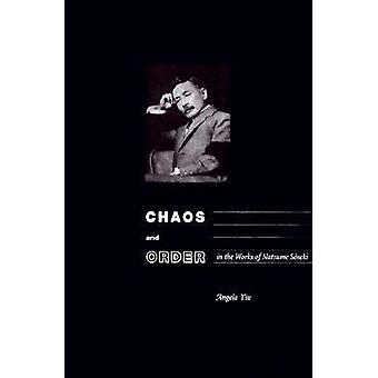 Chaos und Ordnung in den Werken von Natsume Soseki von Angela Yiu - 978082