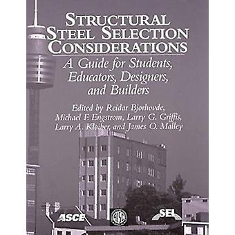 Structural Steel Selection Considerations - A Guide for Students - Edu