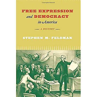 Freie Meinungsäußerung und Demokratie in Amerika: eine Geschichte