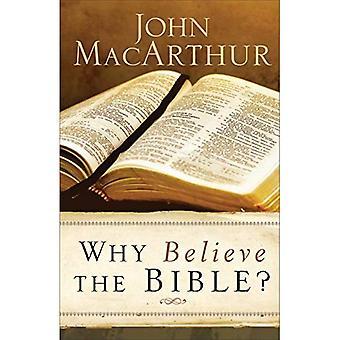 Pourquoi croire la Bible?