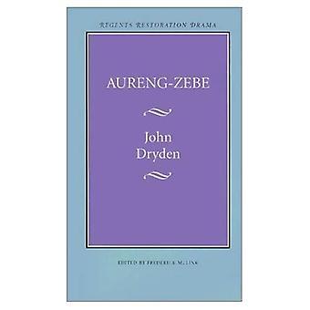 Aureng-Zebe (Bison bok)