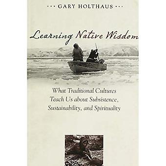 De inheemse wijsheid leren: Wat traditionele culturen leren ons over verblijfkosten, duurzaamheid en spiritualiteit