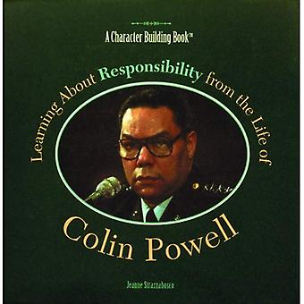 Learning about Responsibility from the Life of Colin Powell (Character Building Books)