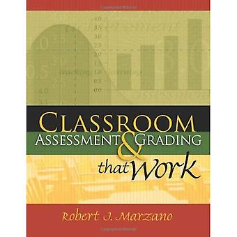 Classroom Assessment and Grading That Work