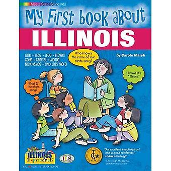 Mon premier livre sur l'Illinois!