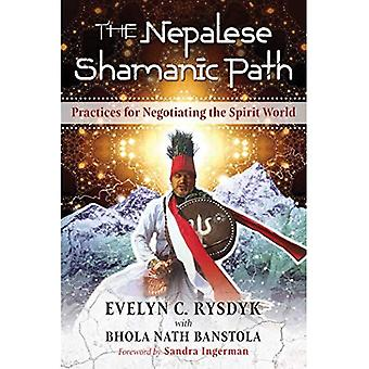 The Nepalese Shamanic Path:� Practices for Negotiating the Spirit World