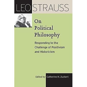 Leo Strauss på politisk filosofi - svara på utmaningen att P