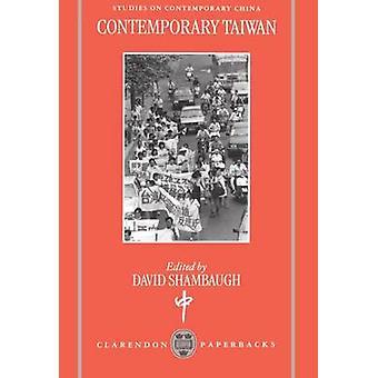 Contemporary Taiwan by Shambaugh & David L.