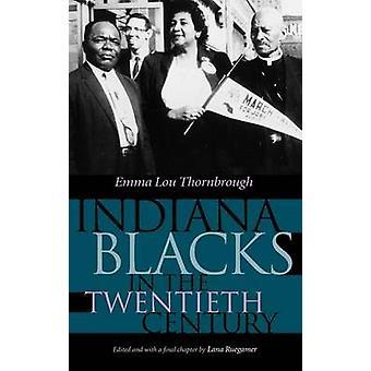 Negros de Indiana en el siglo XX por Thornbrough y Emma Lou