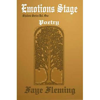 Emotions Stage by Fleming & Faye