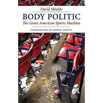 Body Politic stora amerikanska sporter maskinen av sköldar & David