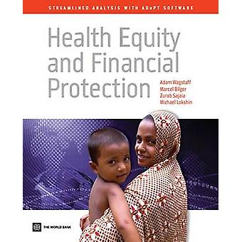 Health Equity and Financial Protection by Wagstaff & Adam