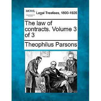 Das Recht der Verträge. Band 3 von 3 von Parsons & Theophilus