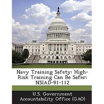 Formation à haut risque la sécurité formations marine peut être NSIAD91112 plus sûres par U.S. Government Accountability Office G